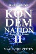 ebook: KONDEMNATION II: Magische Zeiten