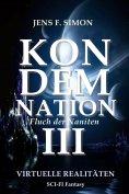 eBook: KONDEMNATION III Virtuelle Realitäten