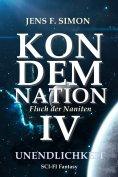 ebook: KONDEMNATION IV Die Unendlichkeit