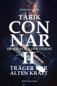 eBook: TARIK CONNAR II: TRÄGER DER ALTEN KRAFT