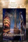 ebook: Zeittransfer (Der Spezialist MbF 26)