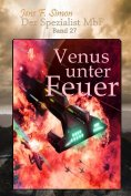eBook: Venus unter Feuer (Der Spezialist MbF 27)