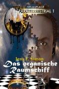 ebook: Das organische Raumschiff (PARATERRESTRIAL 1)