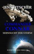 eBook: COMMANDER CONNAR (SEHNSUCHT DER STERNE)
