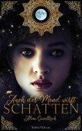 eBook: Auch der Mond wirft Schatten