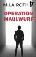 eBook: Operation Maulwurf