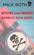 eBook: Sport und Mord gesellt sich gern