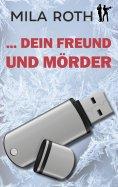 eBook: ... dein Freund und Mörder
