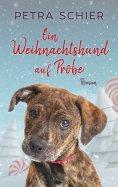 eBook: Ein Weihnachtshund auf Probe