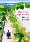 eBook: May it be – möge es sein