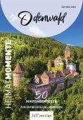 eBook: Odenwald - HeimatMomente