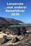 eBook: Lanzarote ...mal anders! Reiseführer 2020