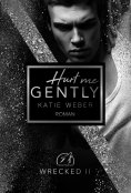 ebook: Hurt me gently