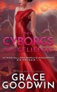 eBook: Den Cyborgs ausgeliefert