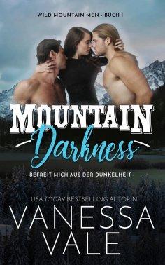 eBook: Mountain Darkness – befreit mich aus der Dunkelheit