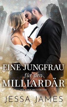 eBook: Eine Jungfrau für den Milliardär