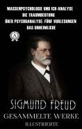 eBook: Sigmund Freud. Gesammelte Werke (Illustrierte)