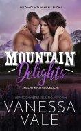 ebook: Mountain Delights: macht mich glücklich