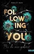 ebook: Following You - Bis du mir gehörst