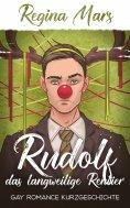 ebook: Rudolf das langweilige Rentier