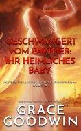 eBook: Geschwängert vom Partner: ihr heimliches Baby