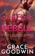 eBook: Mein Cyborg, der Rebell