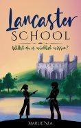 eBook: Lancaster SCHOOL