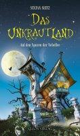 eBook: Das Unkrautland - Band 1