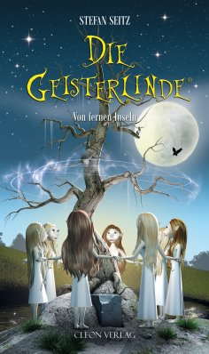eBook: Die Geisterlinde - Band 1