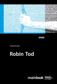 eBook: Robin Tod: Frankfurt-Krimi