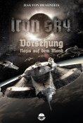 eBook: Iron Sky: Vorsehung - Nazis auf dem Mond