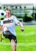 eBook: Wenn Sie wüssten, was Sie können - Was wir vom Fußball lernen können