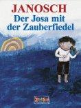 eBook: Der Josa mit der Zauberfiedel