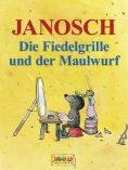 eBook: Die Fiedelgrille und der Maulwurf