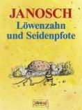 eBook: Löwenzahn und Seidenpfote