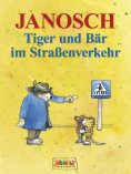 eBook: Tiger und Bär im Straßenverkehr