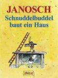 eBook: Schnuddelbuddel baut ein Haus
