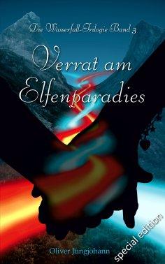 eBook: Verrat am Elfenparadies (Special Edition)