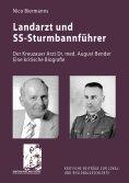 ebook: Landarzt und SS-Sturmbannführer
