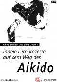 ebook: Innere Lernprozesse auf dem Weg des Aikido