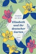 ebook: Elizabeth und ihr deutscher Garten