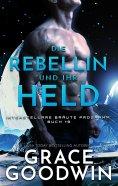eBook: Die Rebellin und ihr Held