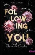 ebook: Following You - Bis in die Ewigkeit
