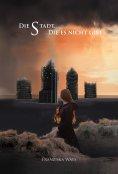 eBook: Die Stadt, die es nicht gibt