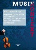 eBook: Virtuosität in Musik und Magie: Niccolò Paganini und Johann Nepomuk Hofzinser