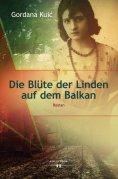 eBook: Die Blüte der Linden auf dem Balkan