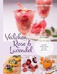 ebook: Veilchen, Rose und Lavendel