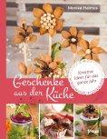 eBook: Geschenke aus der Küche