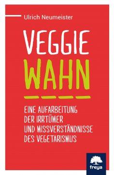 eBook: Veggiewahn