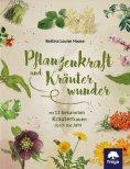 ebook: Pflanzenkraft und Kräuterwunder